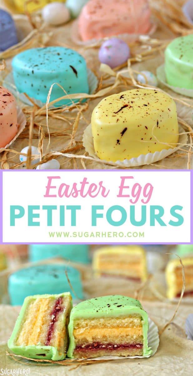 Easter Egg Petit Fours   From SugarHero.com