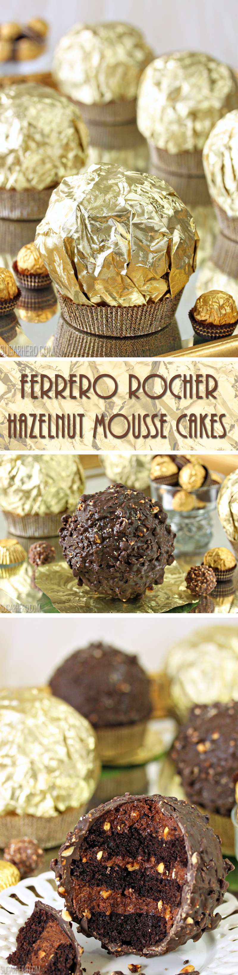 Giant Ferrero Rocher Hazelnut Mousse Cakes - full of chocolate cake and hazelnut mousse | From SugarHero.com