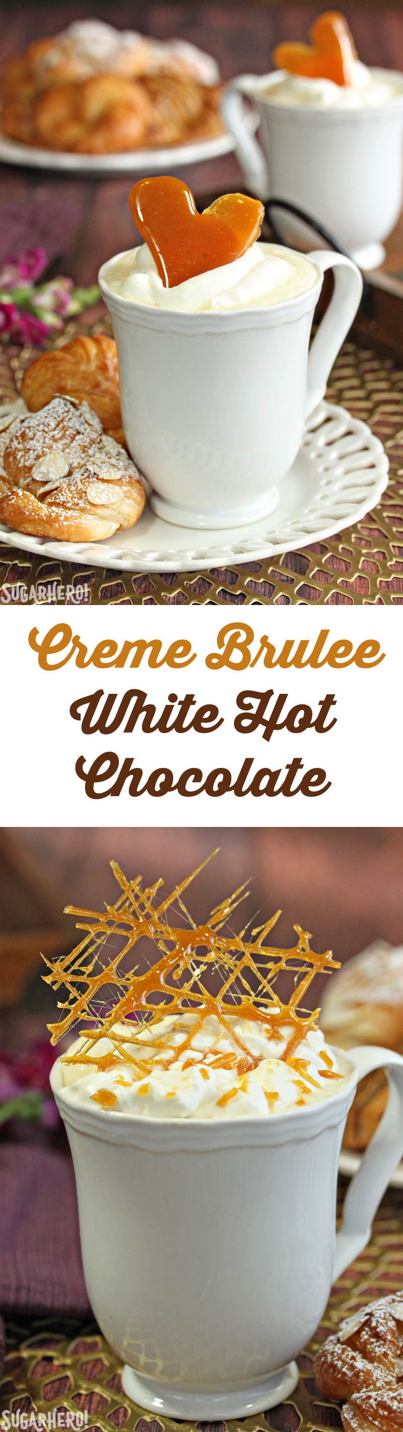 Crème Brulee White Hot Chocolate - white hot chocolate, flavored with vanilla beans and topped with crunchy caramelized sugar! | From SugarHero.com