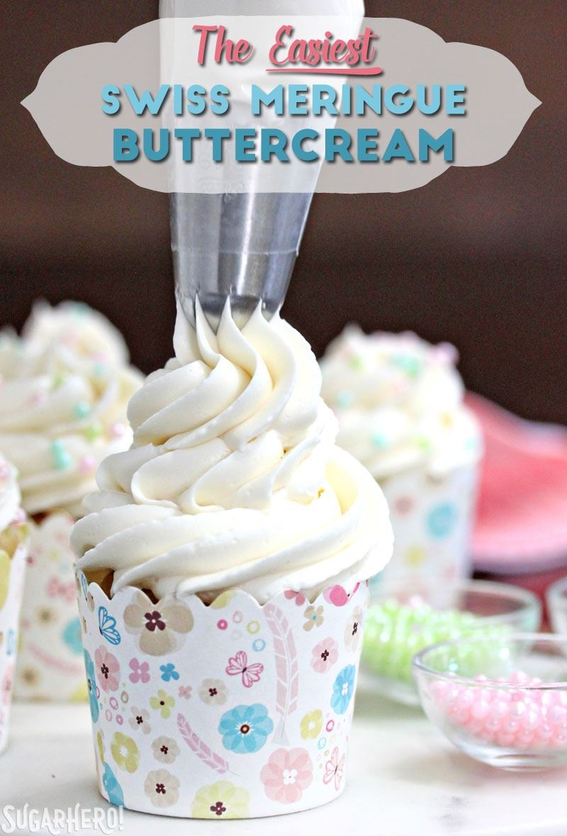 The Easiest Swiss Meringue Buttercream - A close up shot of buttercream being piped onto a cupcake. | From SugarHero.com