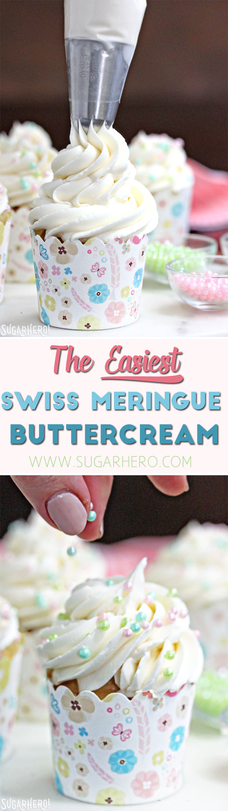 The EASIEST Swiss Meringue Buttercream Recipe! | From SugarHero.com
