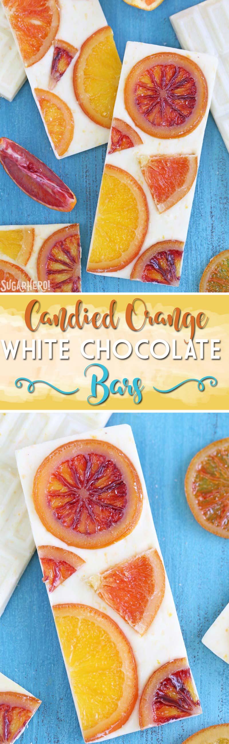 Candied Orange White Chocolate Bars - white chocolate bars with orange zest and candied oranges. Sweet, tart, and tangy! | From SugarHero.com