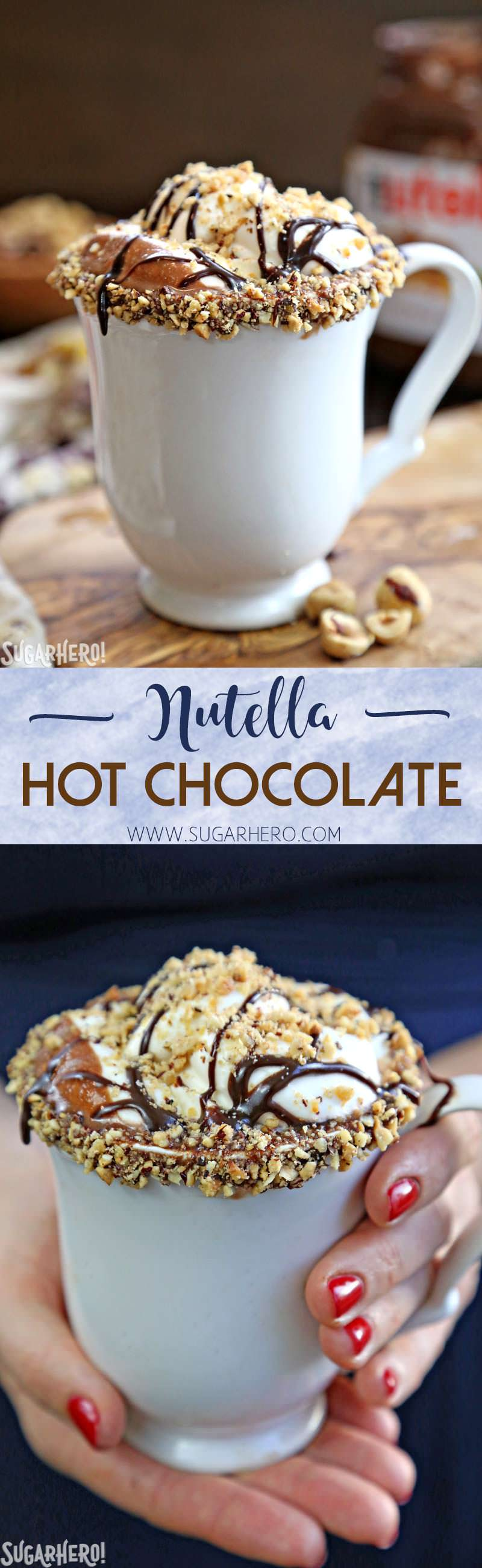 Nutella Hot Chocolate – a rich, indulgent sipping chocolate with Nutella mixed right in!   From SugarHero.com