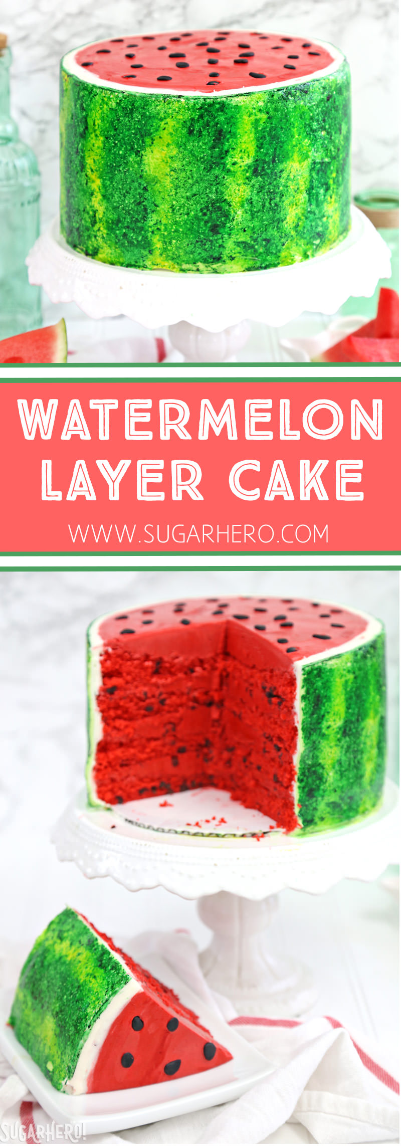 Watermelon Layer Cake - a fun cake that looks AND tastes like a watermelon! | From SugarHero.com