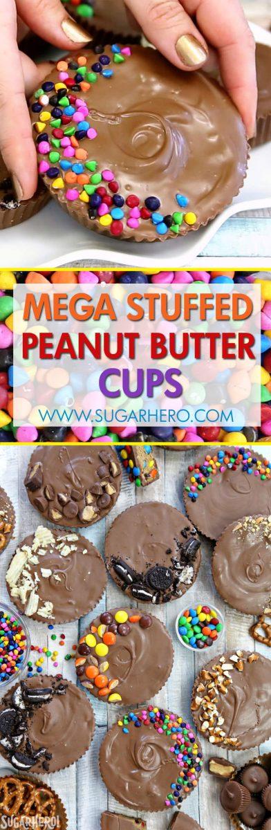 Mega Stuffed Peanut Butter Cups | From SugarHero.com