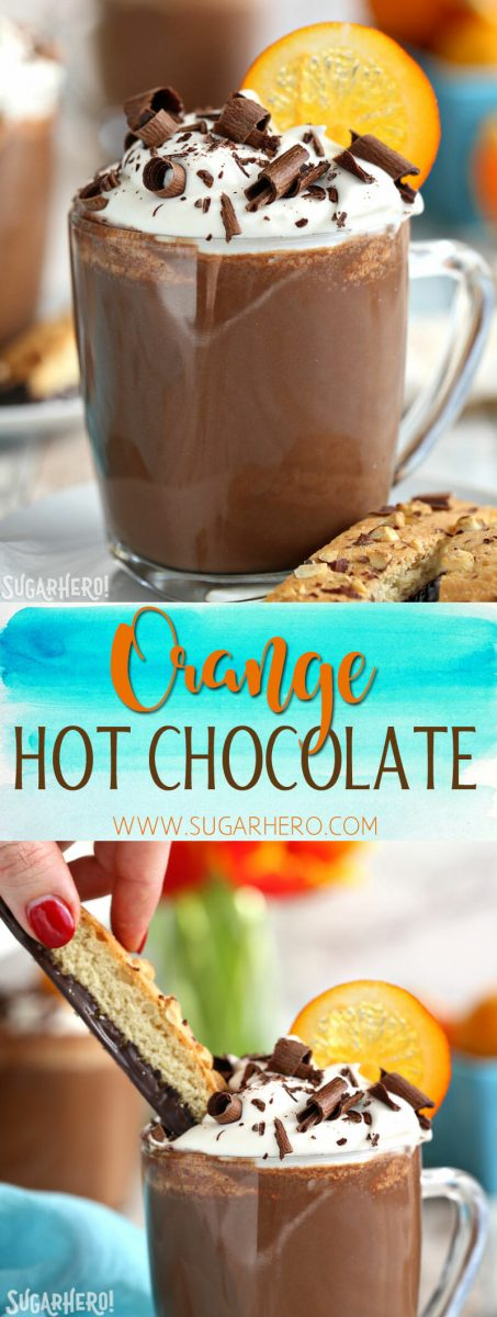 Orange Hot Chocolate - a rich, creamy homemade hot chocolate with a vibrant orange flavor! | From SugarHero.com