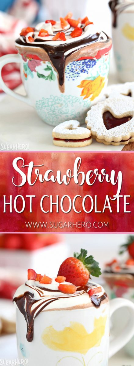 Strawberry Hot Chocolate | From SugarHero.com
