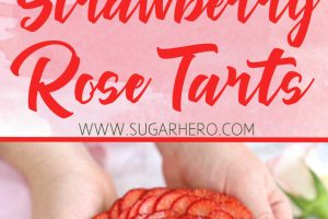 Strawberry Rose Tarts | From SugarHero.com