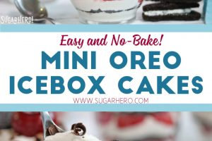 Mini Oreo Icebox Cakes | From SugarHero.com