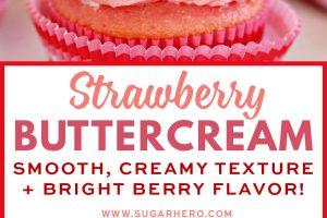 Strawberry Buttercream   From SugarHero.com