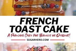 French Toast Cake picture collage