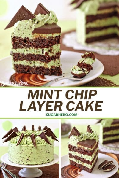 Three picture collage of Mint Chocolate Chip Layer Cakewith text overlay for Pinterest