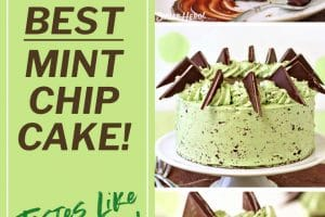 Three photo collage of Mint Chocolate Chip Layer Cake with text overlay for Pinterest