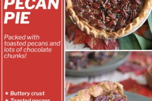 Two photo collage of Deep Dish Pecan Pie with overlay text for Pinterest