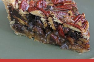 Slice of Deep Dish Pecan Pie with overlay text for Pinterest