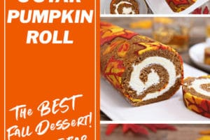Three photo collage of Pumpkin Roll with text overlay for Pinterest
