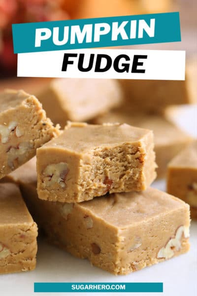 Pumpkin Fudge with overlay text for Pinterest