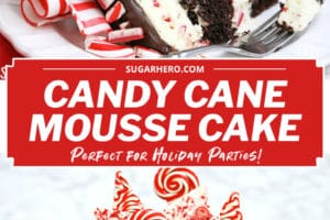 Two photo collage of Candy Cane Mousse Cake with chocolate cake layers and overlay text for Pinterest