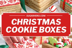 Two photo collage showing Edible Christmas Cookie Boxes with text overlay for Pinterest
