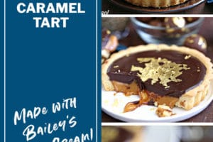 Three photo collage of Baileys Chocolate Caramel Tarts with text overlay for Pinterest