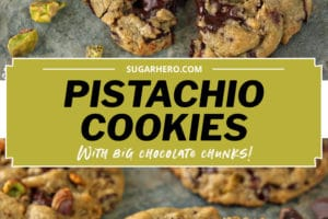 Two photo collage of Pistachio Chocolate Chunk Cookies with text overlay for Pinterest