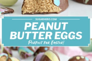 Two-photo collage of Peanut Butter Easter Eggs with text overlay for Pinterest