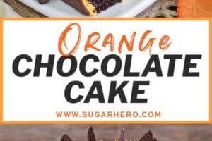 Two-photo collage of Chocolate Orange Cake with text overlay for Pinterest
