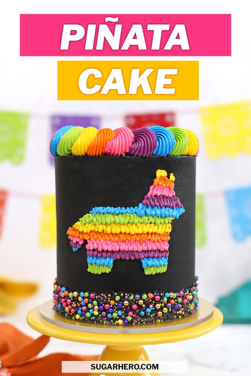 Picture of black and neon pinata cake with text overlay for Pinterest