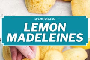 Two photo collage of Lemon Madeleines with text overlay for Pinterest