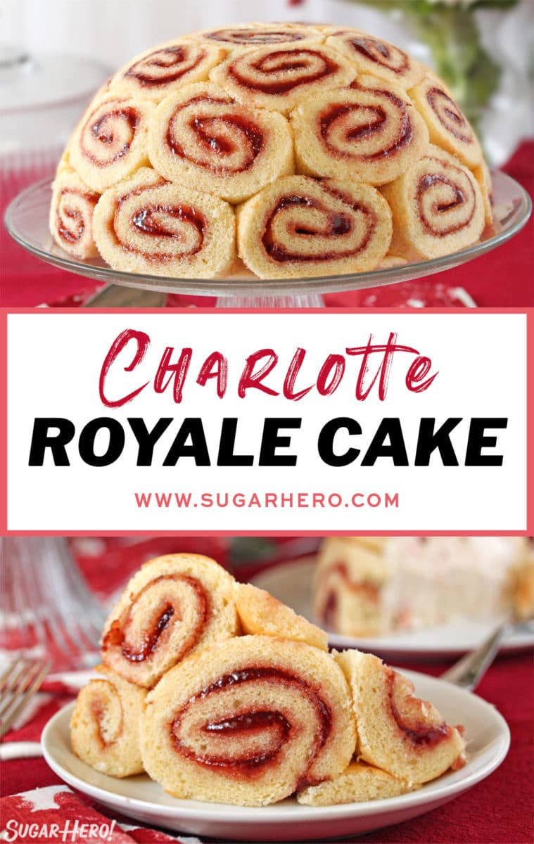 Two-photo collage of Charlotte Royale Cake with text overlay for Pinterest