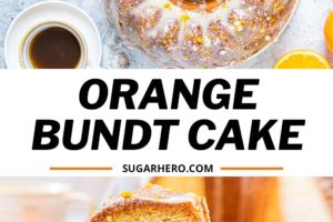 Orange Bundt Cake pictures with text overlay for Pinterest.
