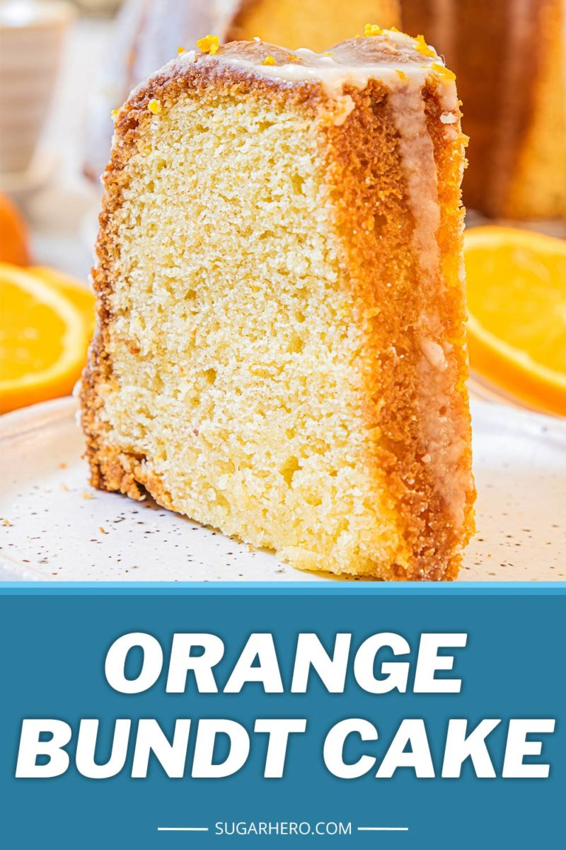Orange Bundt Cake picture with text overlay for Pinterest.