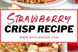 Two photo collage of Strawberry Crisp with overlay text for Pinterest.
