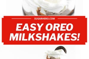 Two photo collage of Oreo Milkshakes with text overlay for Pinterest.