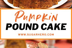Two-photo collage of Pumpkin Pound Cake with text overlay for Pinterest.