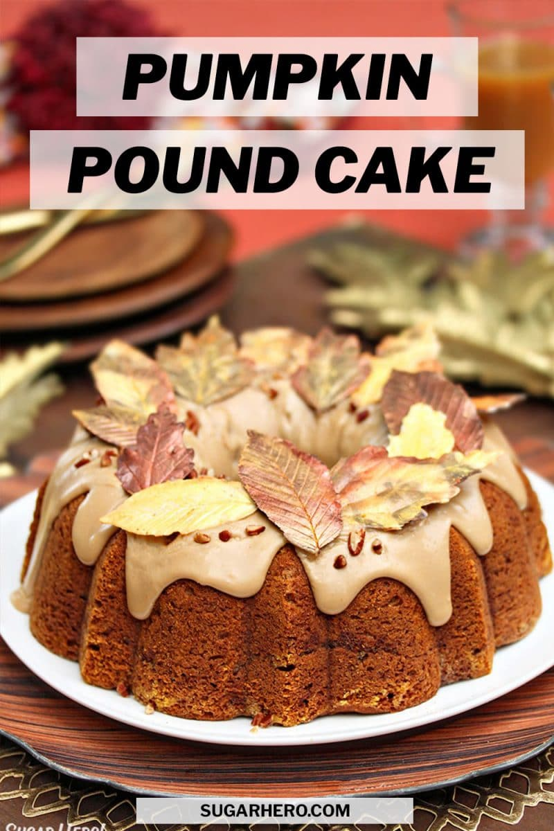Pumpkin Pound Cake picture with text overlay for Pinterest.